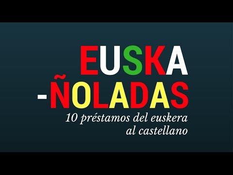 Euskañoladas: 10 préstamos del euskera al castellano