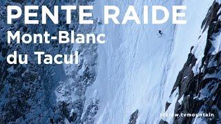 Couloir Gervasutti Mont-Blanc du Tacul Chamonix Mont-Blanc ski monoski télémark pente raide montagne