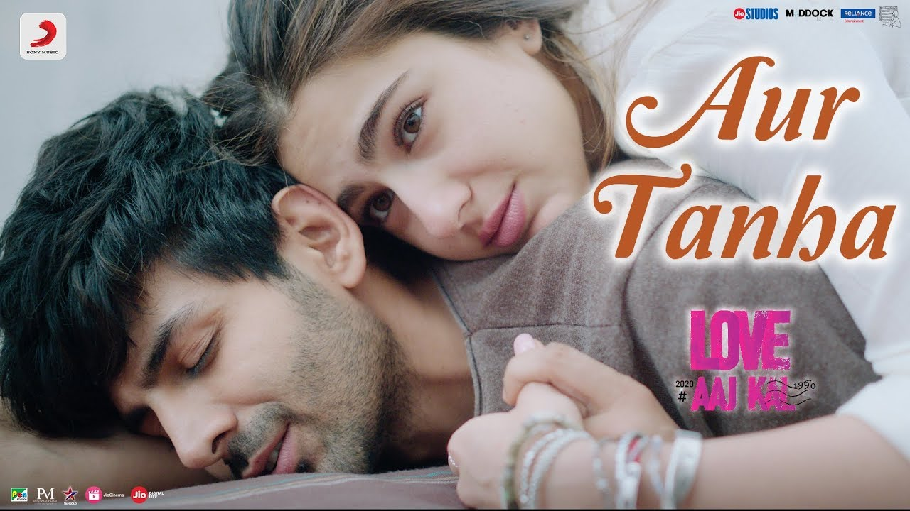 AUR TANHA LYRICS – LOVE AAJ KAL -  Lyrics