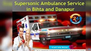 Avail 24/7 Hours Emergency Ambulance Service in Bihta and Danapur