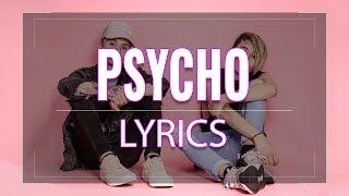 Post Malone - Psycho || Bars and Melody [LYRICS]