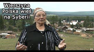Wierszyna - Polska wieś na Syberii