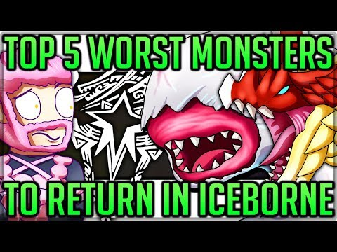 The Top 5 Worst Monsters to Return in Iceborne - Monster Hunter World Iceborne! (Lore/Theory/Fun)