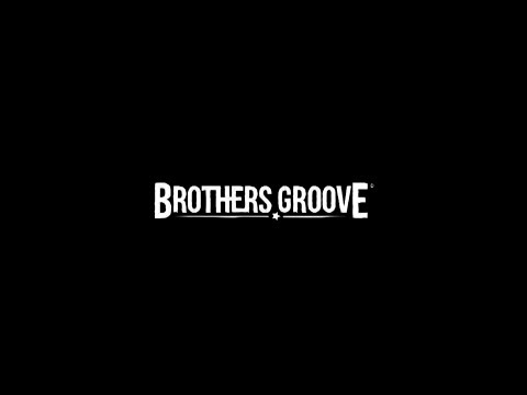 Brothers Groove - Easy Found Love