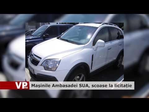 Mașinile Ambasadei SUA, scoase la licitație