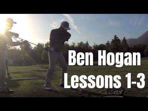 Ben Hogan Lessons 1-3