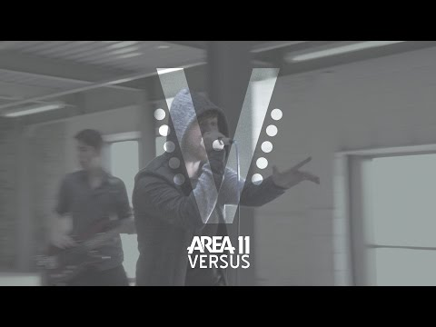 Area 11 - Versus (Official Music Video)