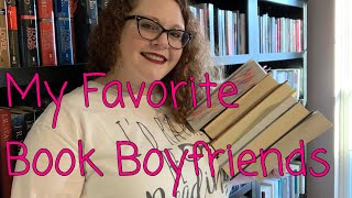 My Favorite Book Boyfriends Of All Time