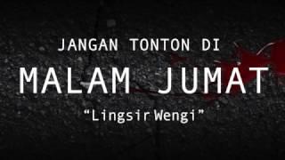 Lingsir Wengi | Jangan Tonton Di Malam Jumat #5
