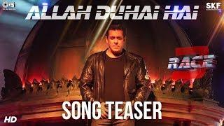 Allah Duhai Hai Song Race 3 Teaser | Salman Khan