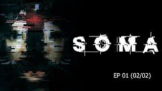 Soma #1(02/02) - O início (PC Game)