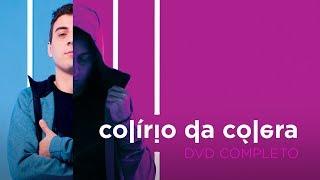 Colírio Da Cólera (DVD Completo)   Fabio Brazza