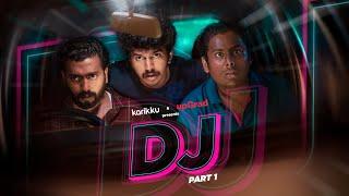 DJ   Part-1 of 2    Karikku   Comedy