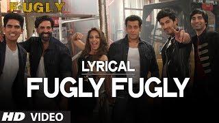 Fugly Fugly Kya Hai with Lyrics | Akshay Kumar | Salman