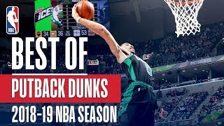 NBA's Best Putback Dunks | 2018-19 NBA Season | #NBADunkWeek