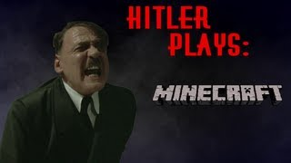 Hitler Plays: Minecraft