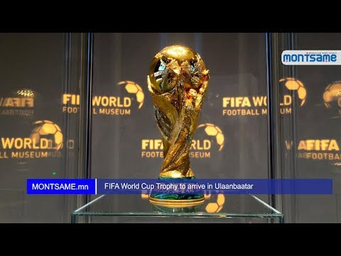 FIFA World Cup Trophy to arrive in Ulaanbaatar