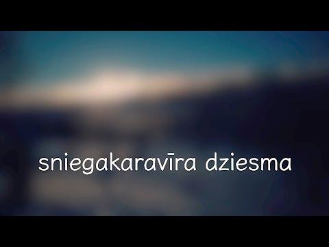 sniegakaravīra dziesma ノ kaspars dimiters