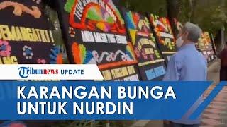 Kena OTT KPK, Rumdin Gubernur Sulsel Dipenuhi Karangan Bunga Beri Dukungan untuk Nurdin Abdullah