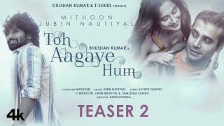 Toh Aa Gaye Hum Song Lyrics in English – Jubin Nautiyal