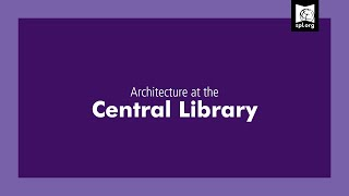 Architecture At The Central Library