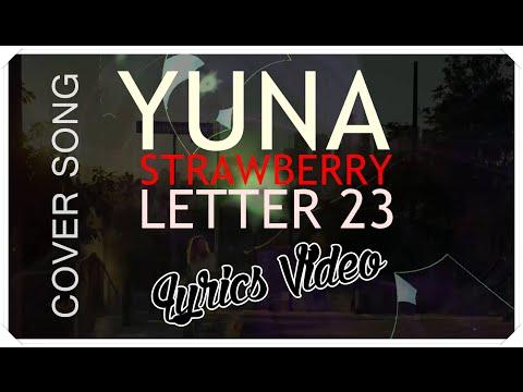 Strawberry Letter Youtube.Strawberry Letter 23 Yuna Last Fm