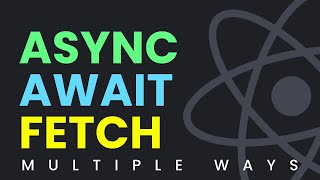 Multiple Ways of Async Await Fetch API Call With Hooks (useState, useEffect) & Map