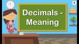 Decimals - Meaning | Maths For Kids | Grade 4 | Periwinkle