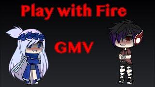 Play With Fire | Gacha Life | GMV