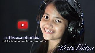 A Thousand Miles - Vanessa Carlton (Cover) By Hanin Dhiya