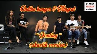 Gambar cover andika kangen & ningrat band-genting (akustik version)
