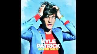 Kyle Patrick - Go For Gold! [Audio]