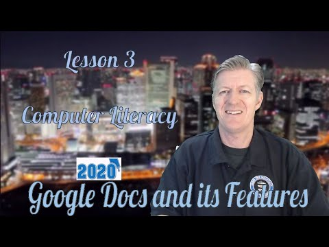 Computer Literacy Lesson 3 2020- Introduction to Google Docs and ...