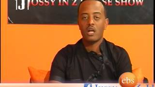 Jossy In Z House Show Interview with  Artist Birtukan Befekadu