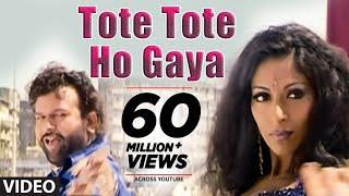 'Tote Tote Ho Gaya Bichoo' (Full Song) | Hans Raj Hans
