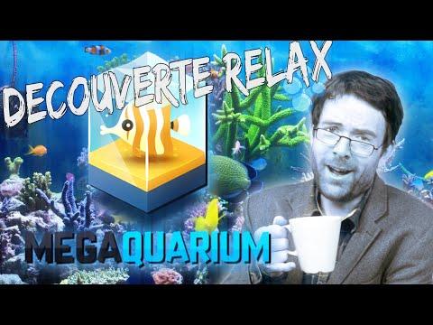 DECOUVERTE RELAX : MEGAQUARIUM