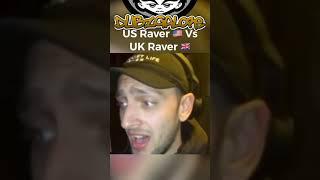 USA RAVER VS UK RAVER