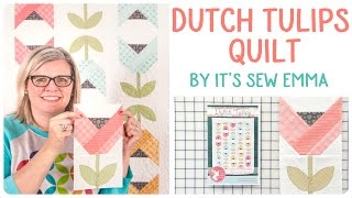 How To Make The Dutch Tulips Quilt Featuring Impressions Orange Peel Templates