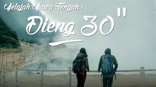 """TVC Jelajah Jawa Tengah : Dieng 30"""""""