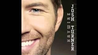 Josh Turner- All Over Me