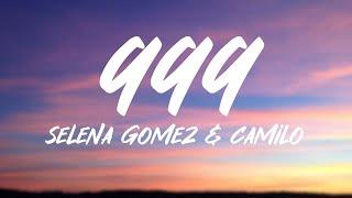 Selena Gomez, Camilo - 999 (Letra/Lyrics)