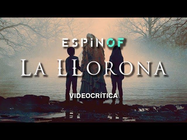 Crítica 'LA LLORONA' | Opinión