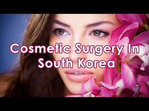 Cosmetic Surgery In South Korea