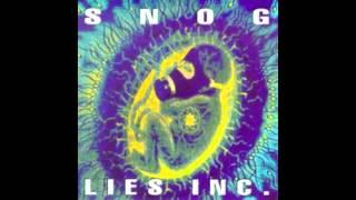SNOG - Born To Be Mild