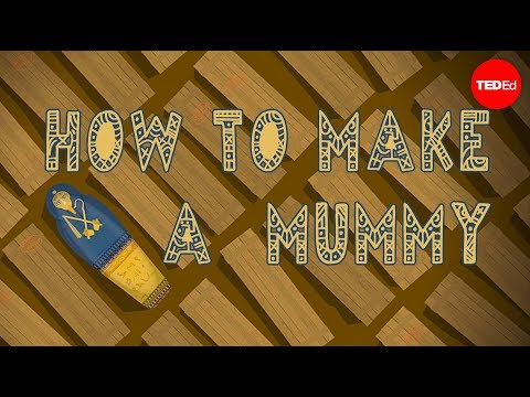 How to make a mummy - Len Bloch
