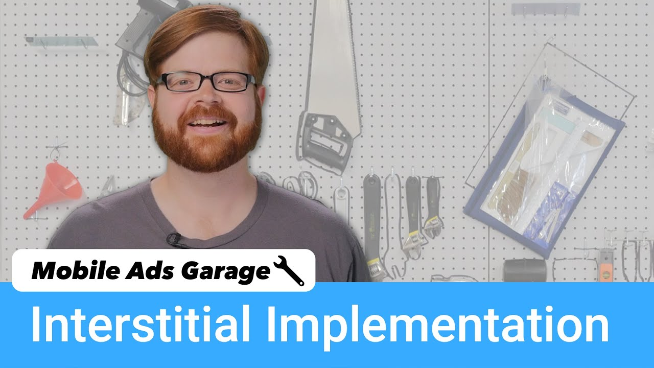 AdMob Interstitial Ads - Mobile Ads Garage #4