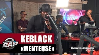 """Keblack """"Menteuse"""" #PlanèteRap"""