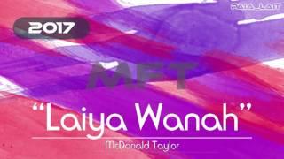 McDonald Taylor – Laiya Wanah [PNG MUSIC 2017]