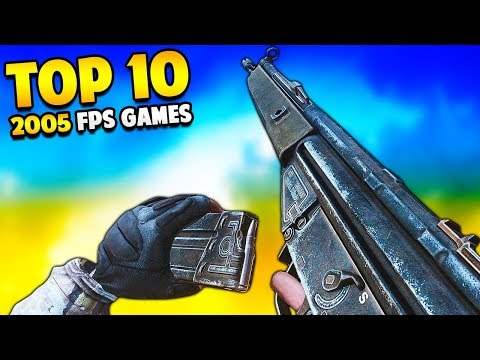 Top 10 Best FPS Video Games from 2005