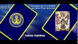 Paraíso do Tuiuti 2016 - Samba 6 - Parceria de Rafael Junior